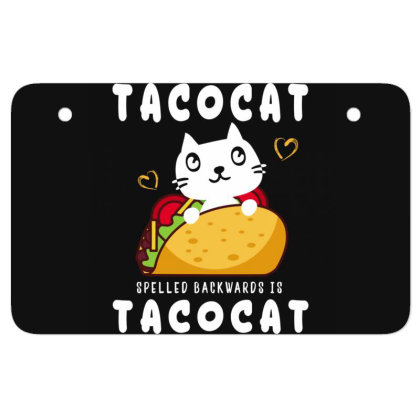 Tacocat Taco & Cat Lovers Funny Sayings Atv License Plate Designed By Rishart