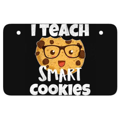 Teacher Funny Birthday Gift   I Teach Smart Cookies Vintage Atv License Plate Designed By Rishart