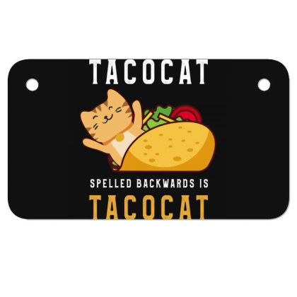 Tacocat Spelled Backwards Is Tacocat Taco & Cat Lovers Motorcycle License Plate Designed By Rishart