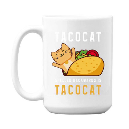 Tacocat Spelled Backwards Is Tacocat Taco & Cat Lovers 15 Oz Coffee Mug Designed By Rishart
