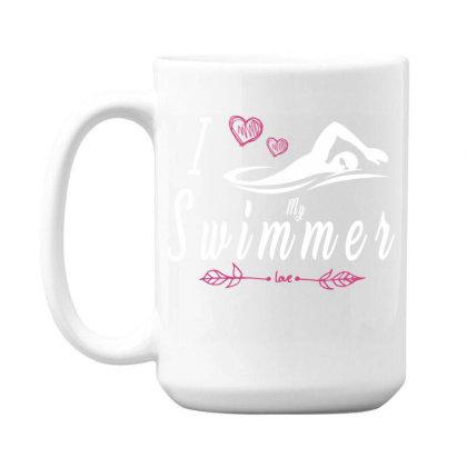 Swimming Lovers I Love My Swimmer Womens Team 15 Oz Coffee Mug Designed By Rishart