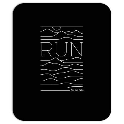 Run For The Hills Mousepad Designed By Garrys4b4