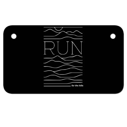 Run For The Hills Motorcycle License Plate Designed By Garrys4b4