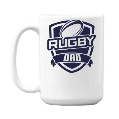 Rugby Dad 15 Oz Coffee Mug Designed By Garrys4b4