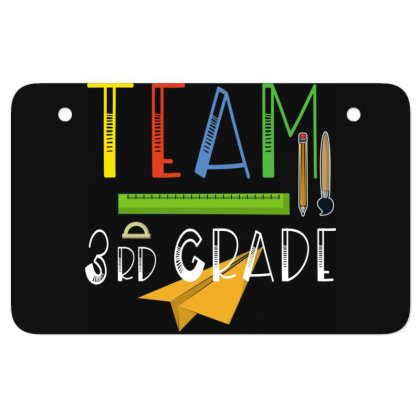 Team Third Grade Teachers & Students First Day Of School Atv License Plate Designed By Rishart
