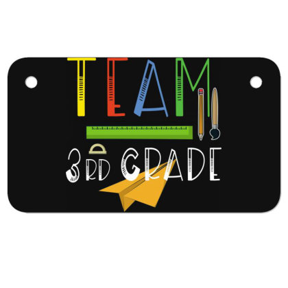 Team Third Grade Teachers & Students First Day Of School Motorcycle License Plate Designed By Rishart