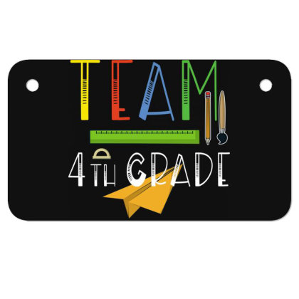 Team 4th Grade Teachers & Students First Day Of School Motorcycle License Plate Designed By Rishart