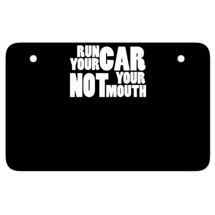 Run Your Car Atv License Plate Designed By Garrys4b4