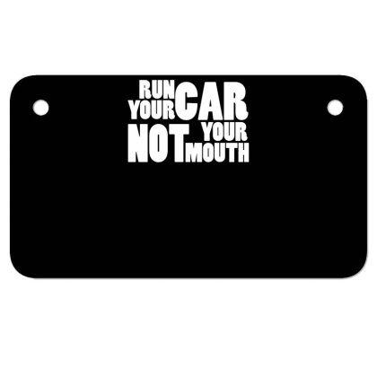 Run Your Car Motorcycle License Plate Designed By Garrys4b4