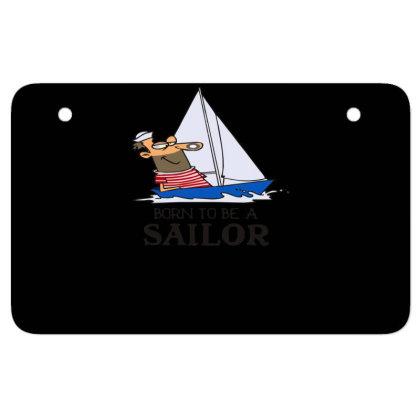 Sailing Sailor Atv License Plate Designed By Garrys4b4
