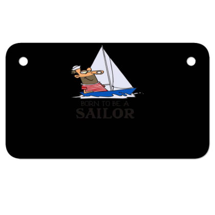 Sailing Sailor Motorcycle License Plate Designed By Garrys4b4