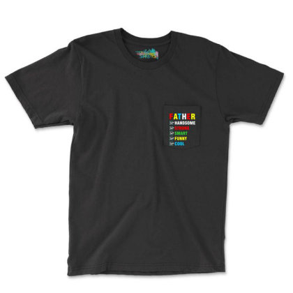 Fathers Day Daddy Father Dad Papa Quote Slogan T Shirt Design Pocket T-shirt Designed By D2putri