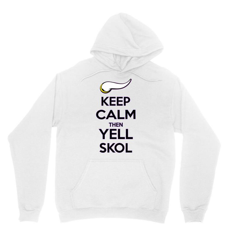 Keep Calm Then Yell Skoll Unisex Hoodie | Artistshot