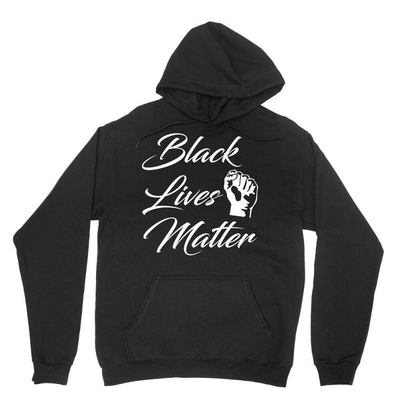 Black Lives Matter Unisex Hoodie   Artistshot