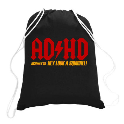 Ad Hd Highway To Hey Look A Squirrel Drawstring Bags Designed By S4nty