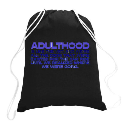 Adulthood Drawstring Bags Designed By S4nty