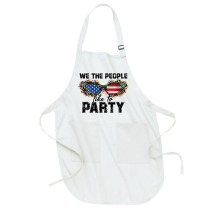 We The People Like To Party Full-length Apron Designed By Badaudesign