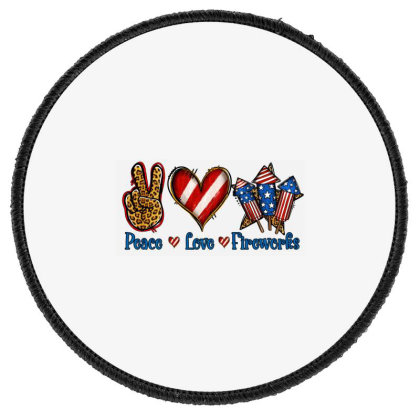 Peace Love Fireworks Round Patch Designed By Jasminsmagicworld