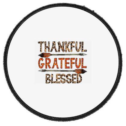 Thankfull Grateful Blessed Round Patch Designed By Badaudesign