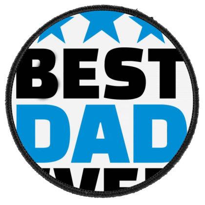 Best Dad Ever Round Patch Designed By Hatta1976