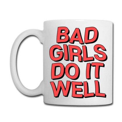 Bad Girls Coffee Mug Designed By Saphira Nadia