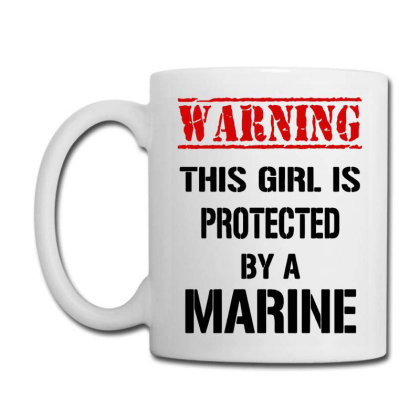 Warning This Girl Is Protected By A Marine Coffee Mug Designed By Hot Maker