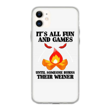 Camping It's All Fun And Games Iphone 11 Case Designed By Scarlettzoe