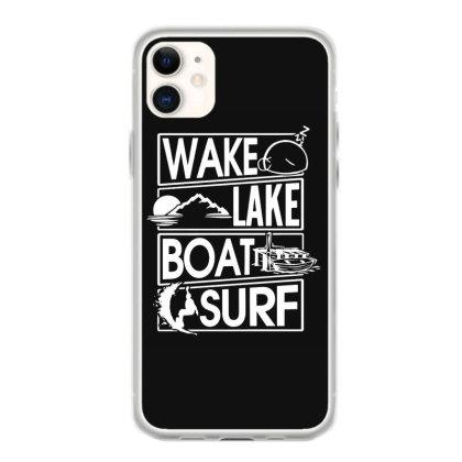 Wake Lake Boat Surf Iphone 11 Case Designed By Hot Maker