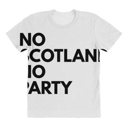 No Scotland No Party All Over Women's T-shirt Designed By Blackacturus