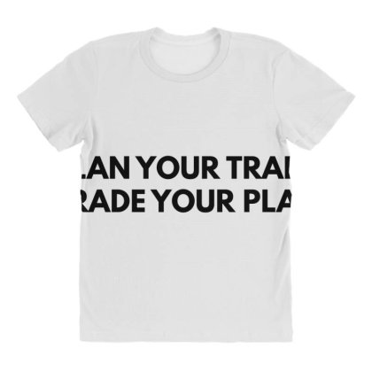Plan Your Trade All Over Women's T-shirt Designed By Blackacturus
