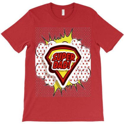 Super Dad T-shirt Designed By Raja Jalan