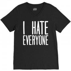 I Hate Everyone V-Neck Tee | Artistshot