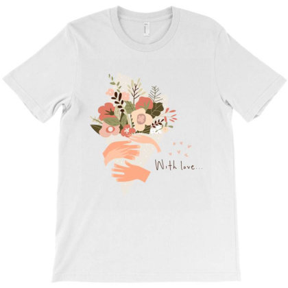 With Love T-shirt Designed By Disgus_thing