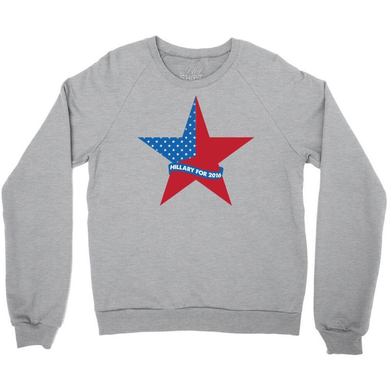 Hillary  For 2016 Crewneck Sweatshirt   Artistshot