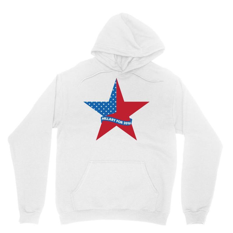 Hillary  For 2016 Unisex Hoodie   Artistshot