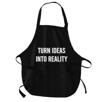 Turn Ideas Into Reality Medium-length Apron Designed By Zee Arunika