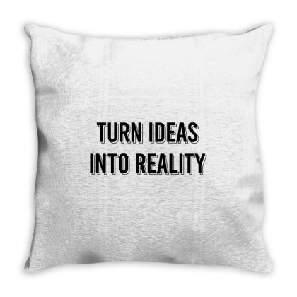 Turn Ideas Into Reality Throw Pillow Designed By Zee Arunika