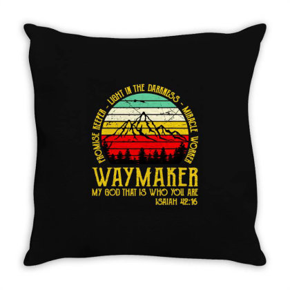Way Maker My God That Is Who You Are Throw Pillow Designed By Hot Maker