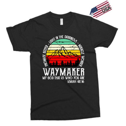 Way Maker My God That Is Who You Are Exclusive T-shirt Designed By Hot Maker