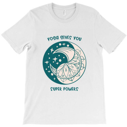 Yoga Gives You Super Power T-shirt Designed By Dev18