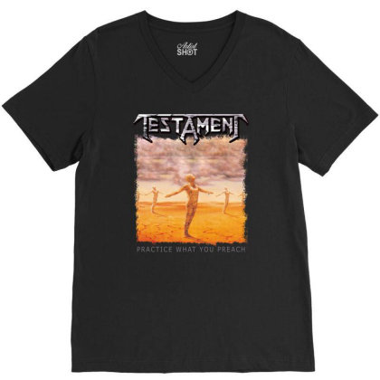 Testament Practice What You Preach V-neck Tee Designed By Toldo