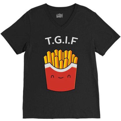 Tgif Frie Day V-neck Tee Designed By Toldo