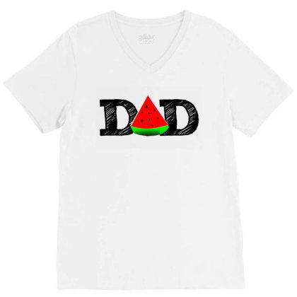 Dad Watermelon V-neck Tee Designed By Hot Maker
