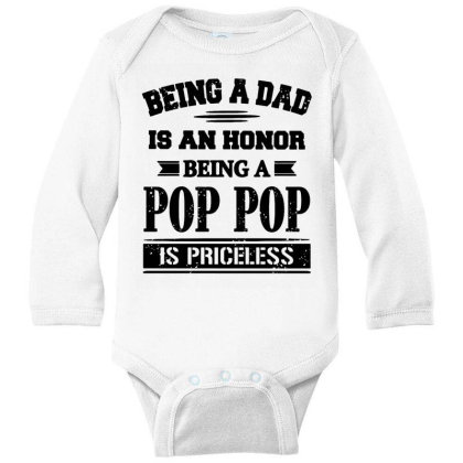 Being A Dad Is An Honor Long Sleeve Baby Bodysuit Designed By Jasmine Tees