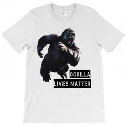 Gorilla Lives Matter T-Shirt | Artistshot