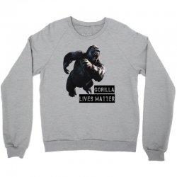 Gorilla Lives Matter Crewneck Sweatshirt | Artistshot