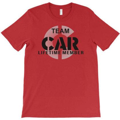 Team Car Lifetime Member T-shirt Designed By Garrys4b4