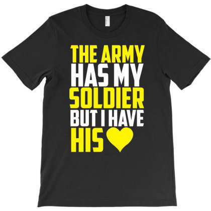 The Army My Soldier T-shirt Designed By Garrys4b4