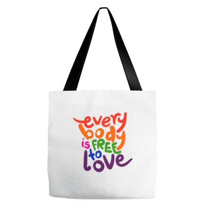 Every Body Is Free To Love Tote Bags Designed By Opan