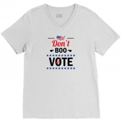 Don't Boo Vote 01 V-Neck Tee   Artistshot